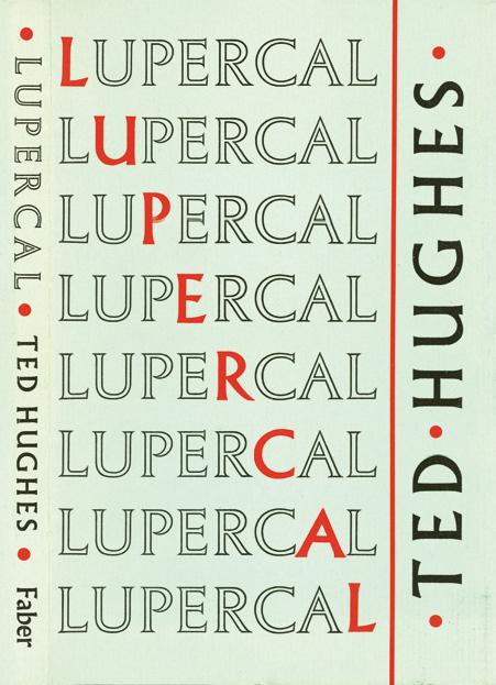 Lupercal by Ted Hughes, Faber & Faber 2