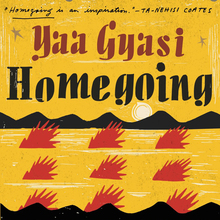<cite>Homegoing</cite> by Yaa Gyasi