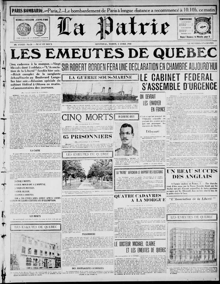 """La Patrie, 2 April, 1918: """"Les emeutes de Quebec"""" (Riots in Quebec)"""