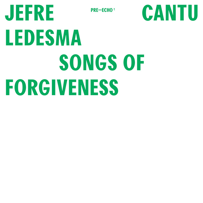 Songs Of Remembrance and Songs Of Forgiveness by Jefre Cantu-Ledesma 2