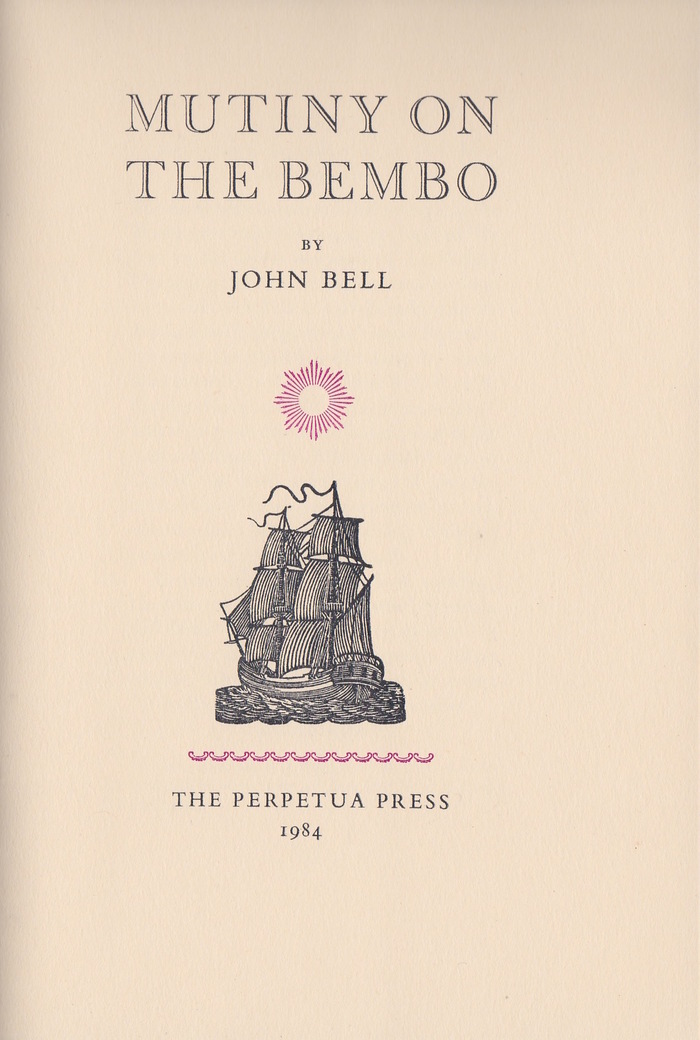Mutiny on the Bembo by John Bell, Perpetua Press 2