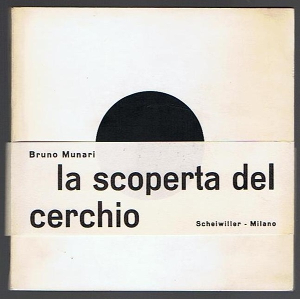 The cover of the original (1964) edition of Munari's La Scoperta del Cerchio.