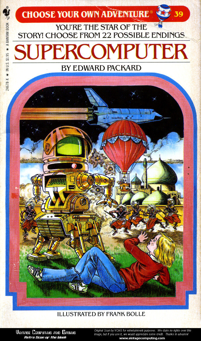 Front cover of Supercomputer by Edward Packard (No. 39, 1984). In total, 184 different Adventures were published over the years.