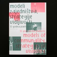 <cite>Modeli zajedništva, strategije vidljivosti — 15 godina plateforme</cite>