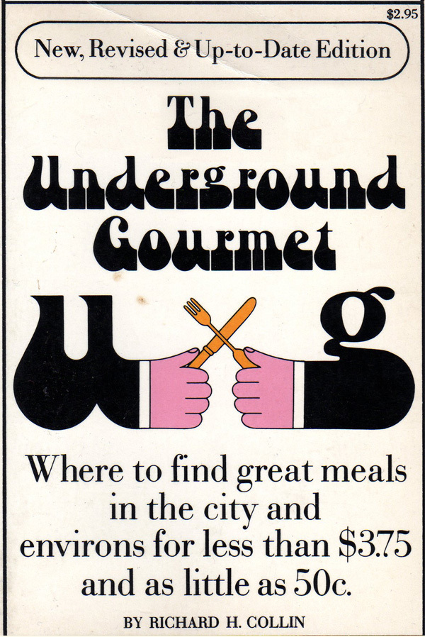 The (New Orleans) Underground Gourmet, revised edition