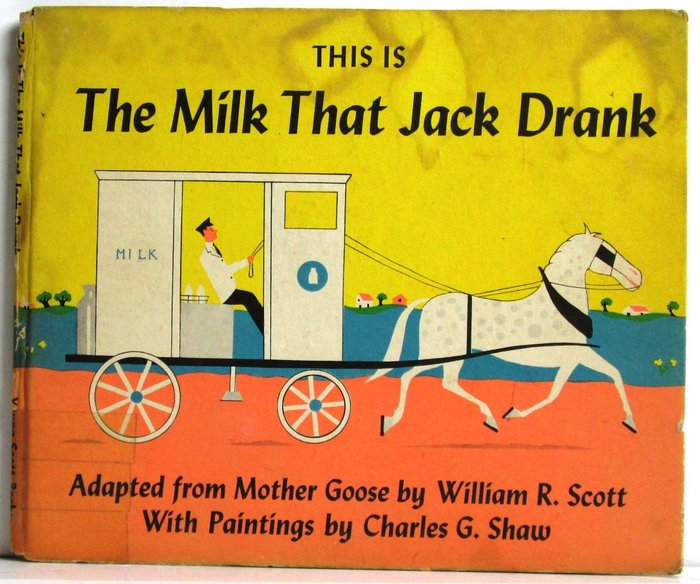 This Is The Milk That Jack Drank 1
