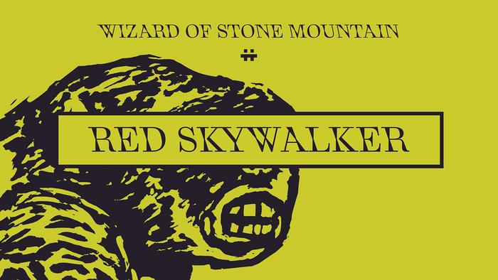 Wizard of Stone Mountain 3