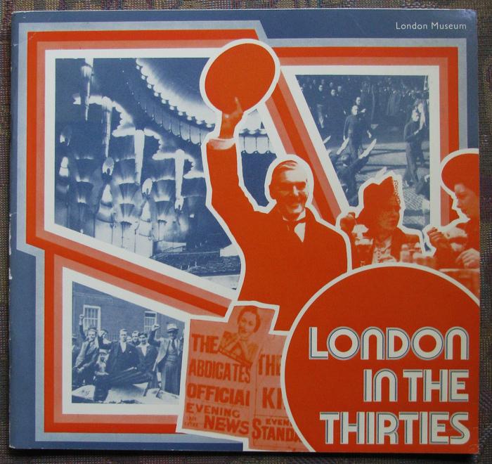 London In The Thirties, London Museum