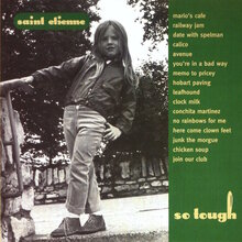Saint Etienne – <cite>So Tough</cite> album art