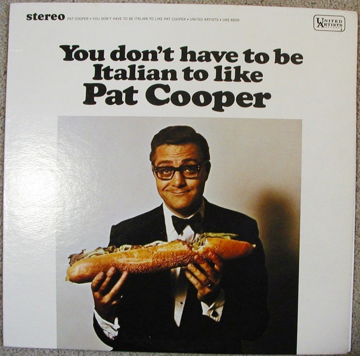 You don't have to be Italian to like Pat Cooper 1