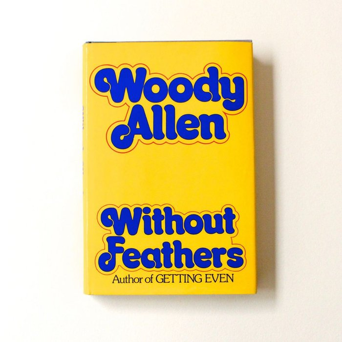 Woody Allen – Without Feathers 1