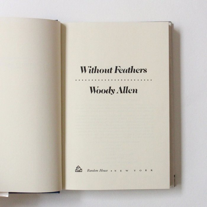 Woody Allen – Without Feathers 4