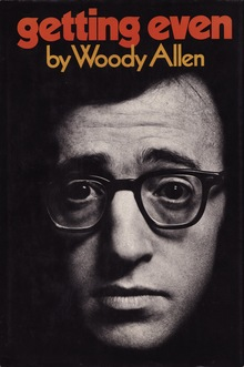 <cite>Getting Even</cite> by Woody Allen