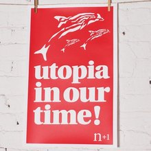"""Utopia in our time!"" poster"