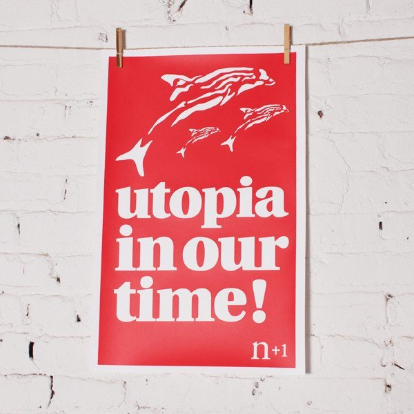 """Utopia in our time!"" poster 1"