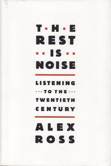 <cite>The Rest is Noise</cite> by Alex Ross