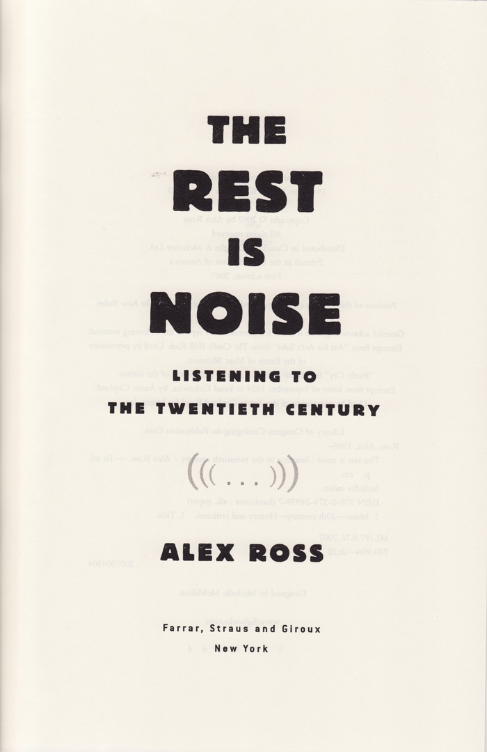 The Rest is Noise by Alex Ross 2