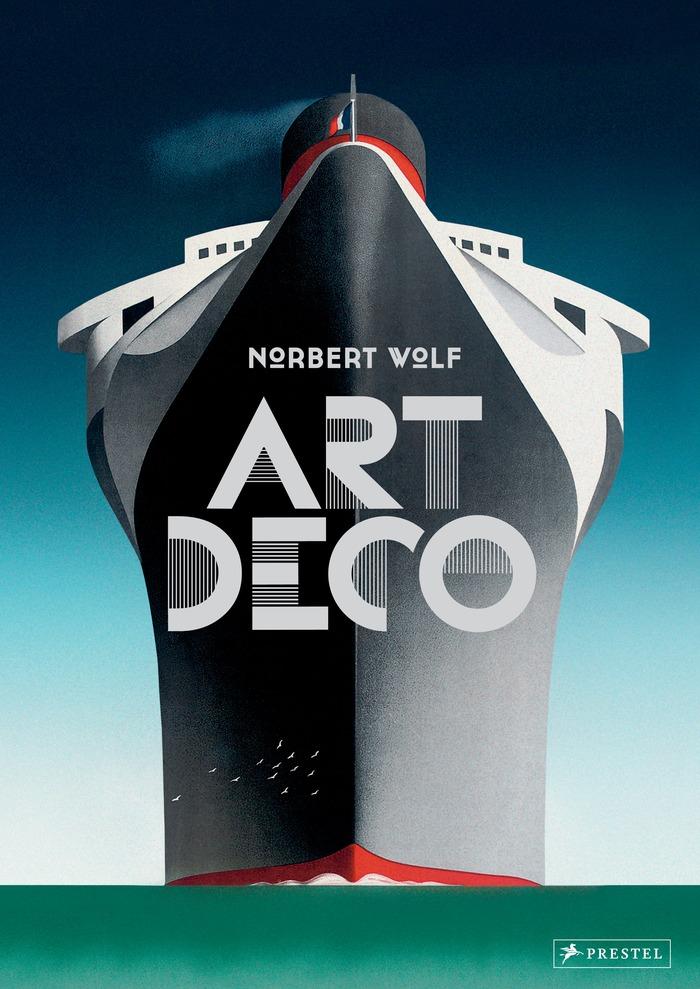 Art Déco by Norbert Wolf, Prestel 1