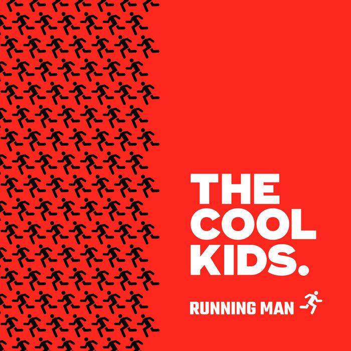 """Running Man"" – The Cool Kids 1"