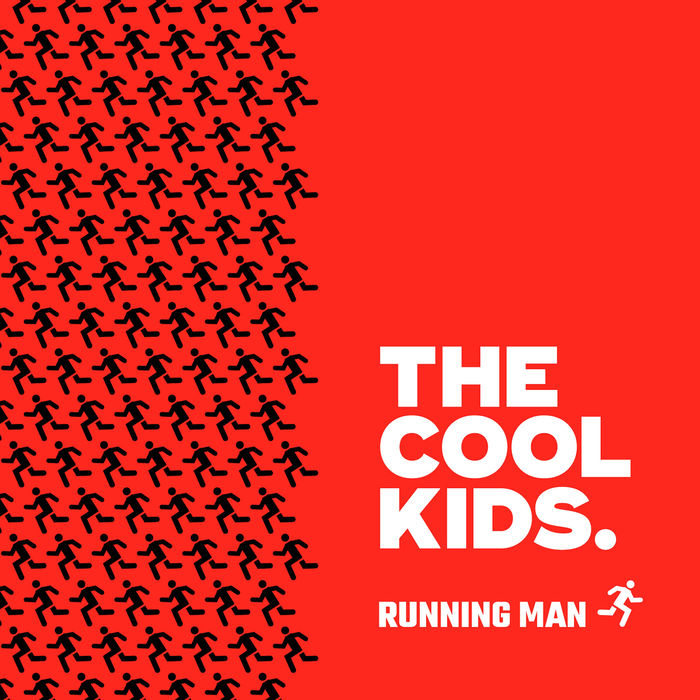 """Running Man"" – The Cool Kids 1"
