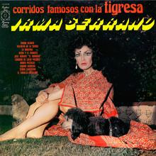 Irma Serrano – <cite>Corridos Famosos con La Tigresa</cite> album cover