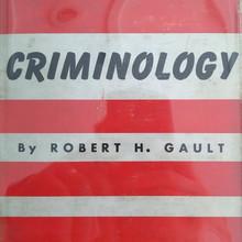<cite>Criminology</cite> by Robert H. Gault