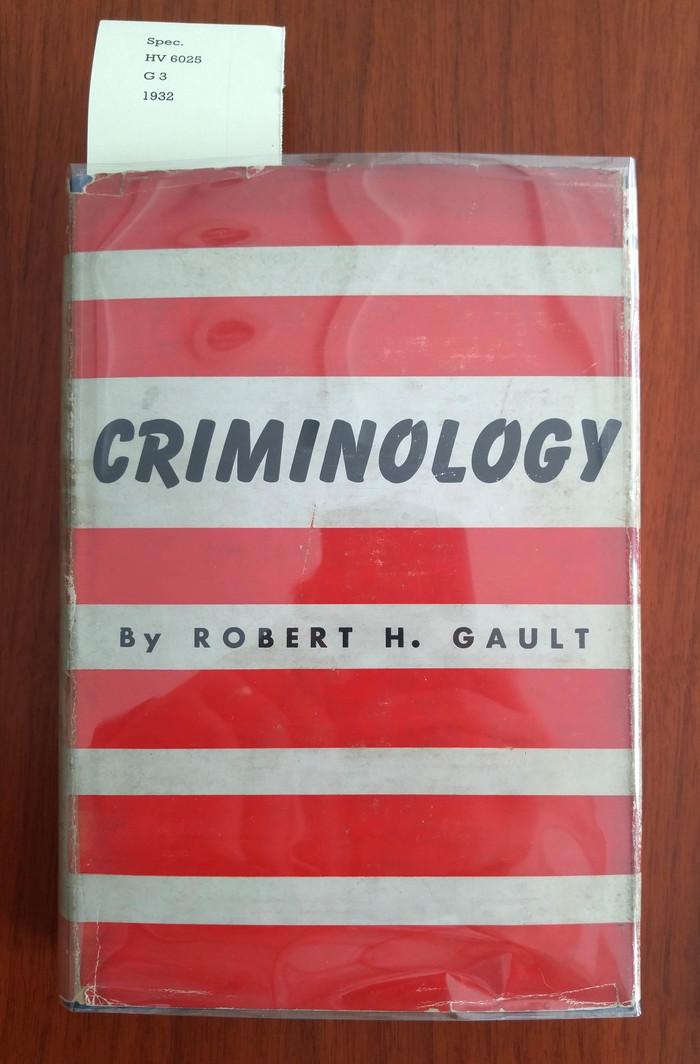 Criminology by Robert H. Gault