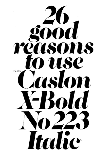 ITC showing of Caslon No. 223 Extra Bold Italic.