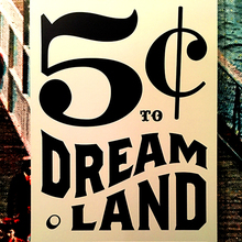 <cite>5¢ to Dreamland: A Trip to Coney Island</cite> exhibition