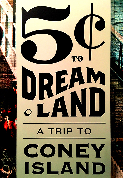 5¢ to Dreamland: A Trip to Coney Island exhibition 1