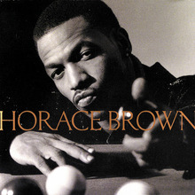 <cite>Horace Brown</cite> (self-titled)