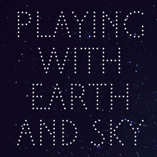 <cite>Playing with Earth and Sky</cite>