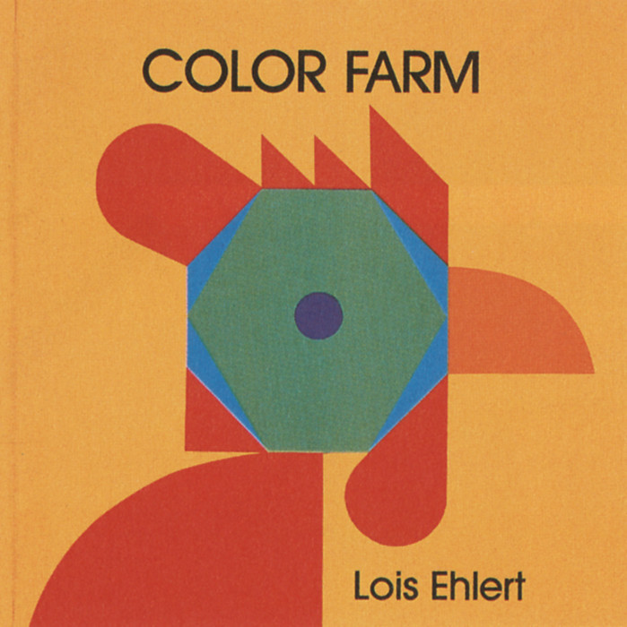 Color Farm, Color Zoo, Circus by Lois Ehlert 1