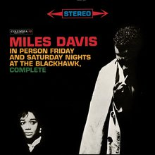 Miles Davis – In Person Friday and Saturday Nights at the Blackhawk, Complete