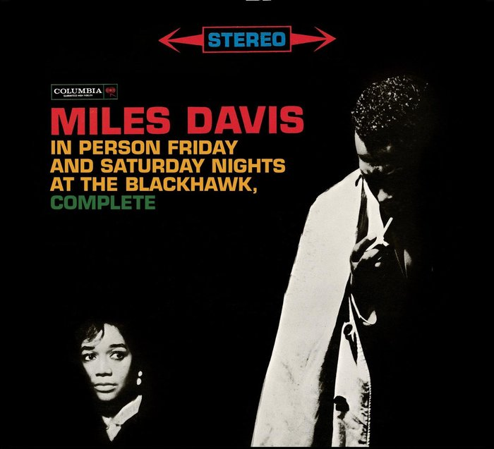 Miles Davis – In Person Friday and Saturday Nights at the Blackhawk, Complete album art 1