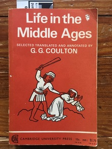 <cite>Life in the Middle Ages</cite> by G.G. Coulton