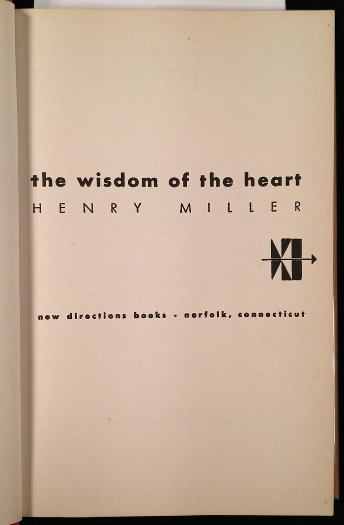The Wisdom of the Heart by Henry Miller, New Directions 2