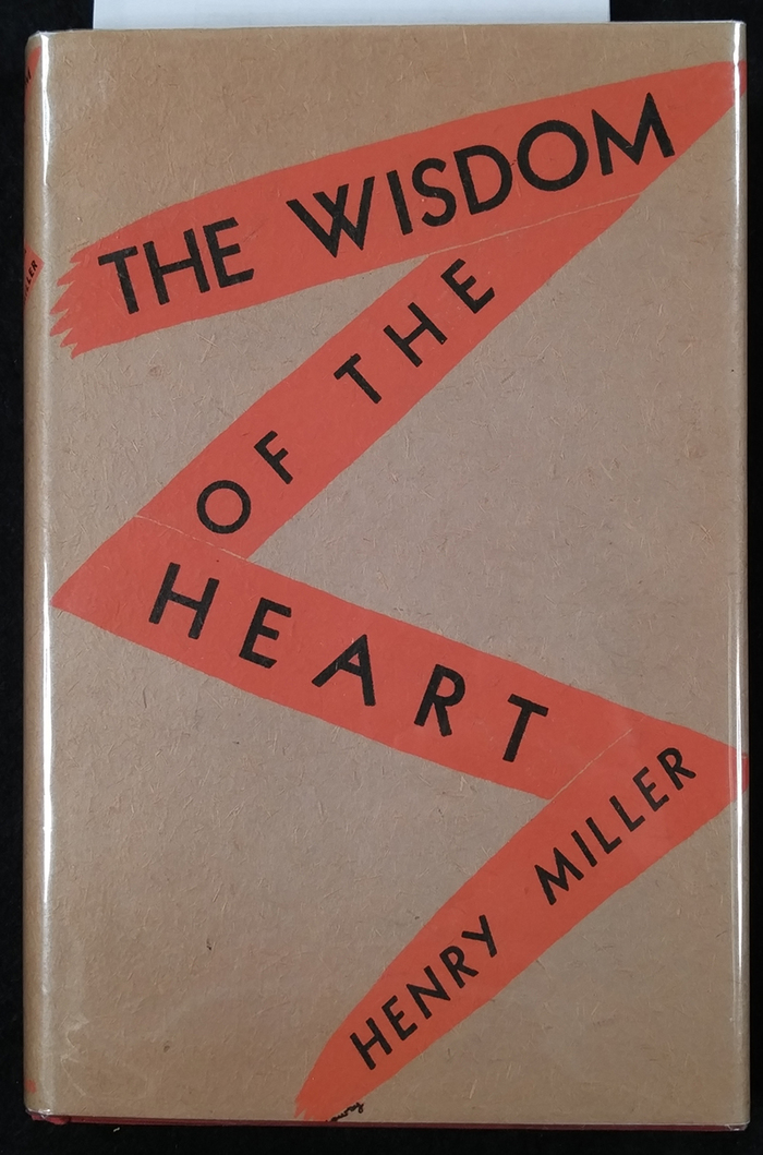 The Wisdom of the Heart by Henry Miller, New Directions 1