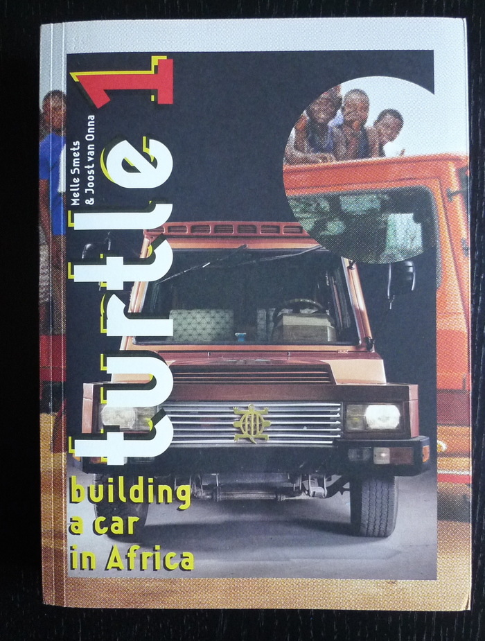 Turtle 1 – Building a Car in Africa 1