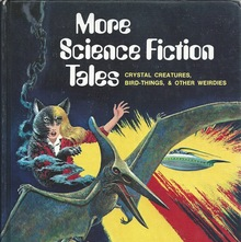 <cite>Science Fiction Tales</cite> (1973) & <cite>More Science Fiction Tales</cite> (1974)