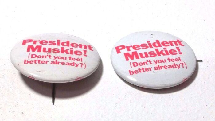 """Believe Muskie."" and ""Muskie!"" pins."
