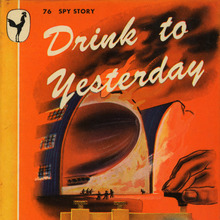 <cite>Drink to Yesterday</cite> by Manning Coles, Bantam Books