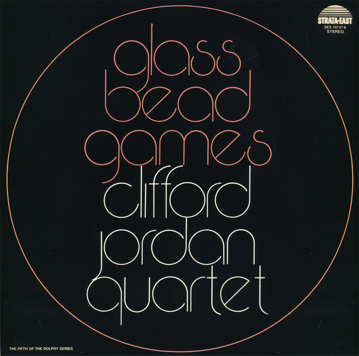 Glass Bead Games by Clifford Jordan Quartet 1