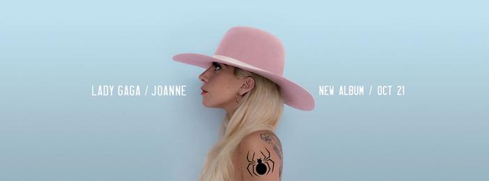 LADY GAGA / JOANNE // NEW ALBUM / OCT 21 (ad)