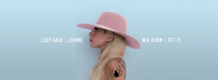 LADY GAGA / JOANNE // NEW ALBUM / OCT 21 (ad)