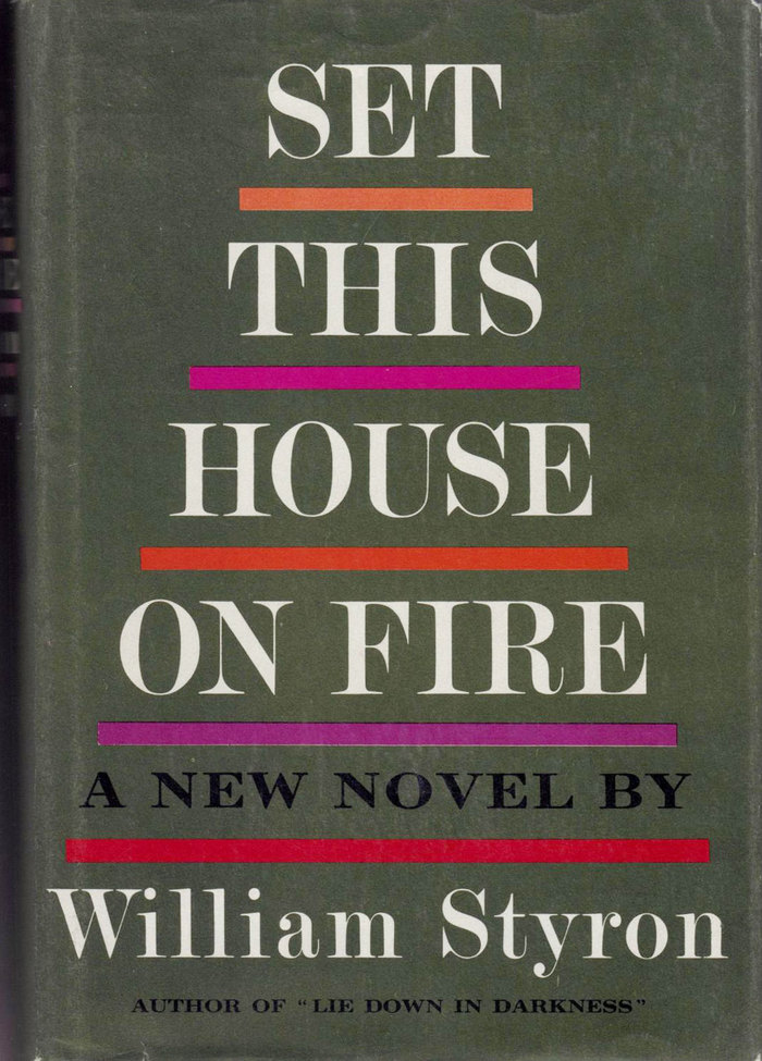Set This House On Fire, 1st edition