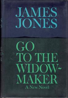 <cite>Go to the Widow-Maker</cite>, Delacorte first edition