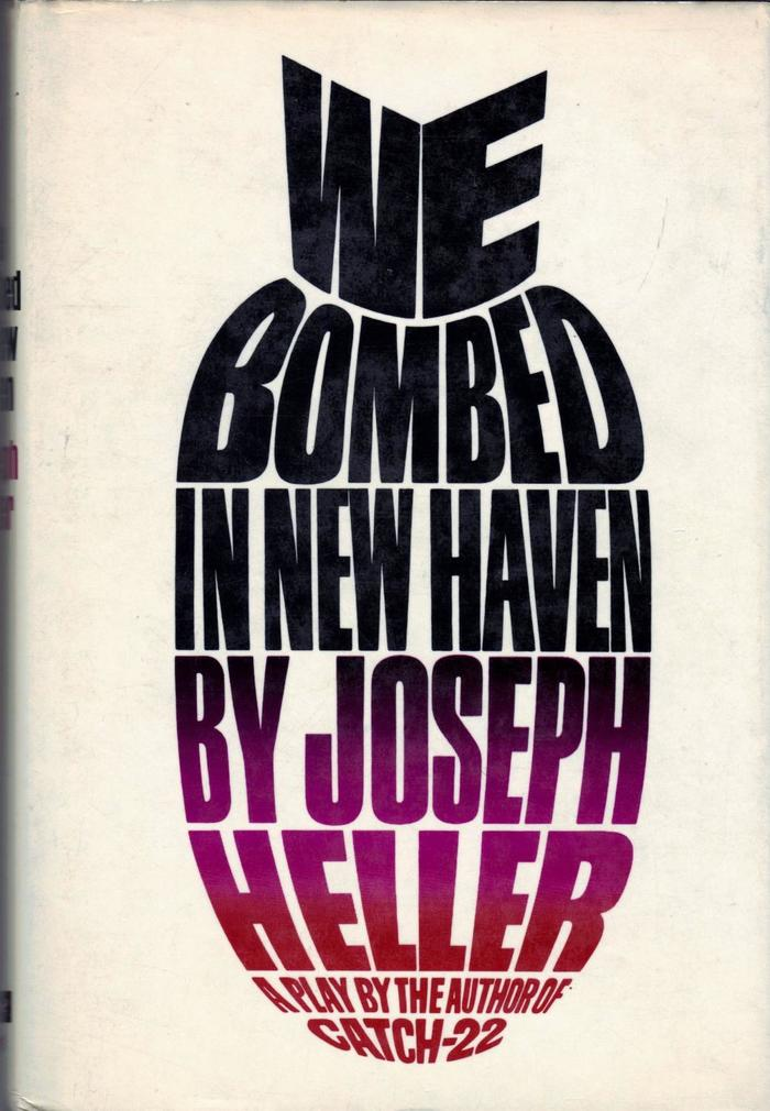 We Bombed in New Haven, first edition 1