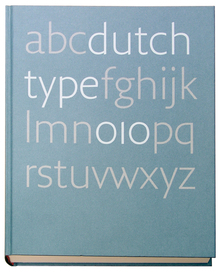 <cite>Dutch Type</cite> by Jan Middendorp