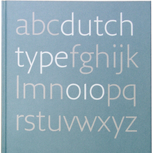 <cite>Dutch Type</cite> by Jan Middendorp